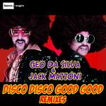 Disco Disco Good Good Remixes