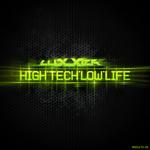 Hightech Lowlife