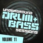 Underground Drum & Bass Sessions Vol 11