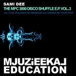 The MPC 3000 Disco Shuffle EP Vol 3