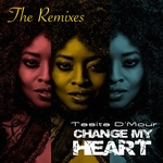 Change My Heart: The Remixes