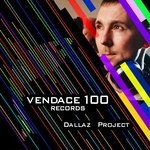 Dallaz Project: Vendace Records 100