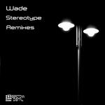 Stereotype: Remixes