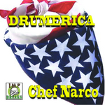 CHEF NARCO - Drumerica (Front Cover)