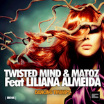 TWISTED MIND/MATOZ feat LILIANA ALMEIDA - Dancing Trumps (Front Cover)