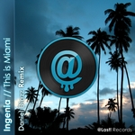 This Is Miami (Daniel Diazz Remix)