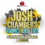 CHAMBERS, Josh - Bounce Like This (The Remixes) (Front Cover)