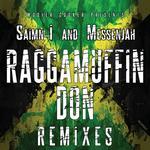 Raggamuffin Don: Remixes