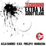 Techsound Extra 14: About Blank