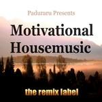 VARIOUS - Paduraru presents Motivational Housemusic (Top 10+ Tunes Compilation Between Organic Deephouse Sounds & Vibrant Proghouse Rhythms) (Front Cover)