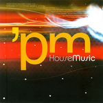 PM House Music