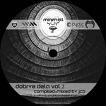 Dobrye Dela Vol 2 (unmixed tracks)