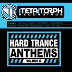 Hard Trance Anthems: Vol 6