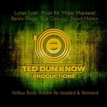 Hollow Body Riddim Re-Loaded & Remixed