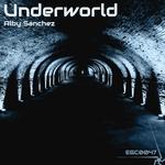 SANCHEZ, Alby - Underworld (Front Cover)
