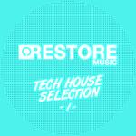 Restore Tech House Selection Vol 1