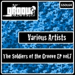 The Soldiers Of The Groove EP Vol 7