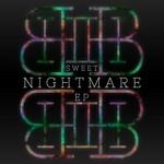 Sweet Nightmare EP