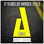 Activa Records: 17 Years Of Harder Styles Vol 2 (2001-2003)