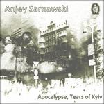Apocalypse, Tears Of Kyiv