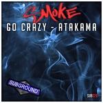 Go Crazy/Atakama