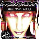 Bass Your Face EP