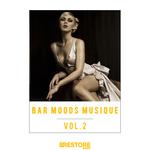 Bar Moods Musique Vol 2