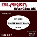 Never Grow Old Remixes