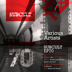 SUBCULT 70 EP