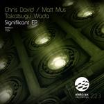 DAVID, Chris/MATT MUS/TAKATSUGU WADA - Signifikant EP (Front Cover)