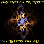 Pure Trance & Psy Trance Collection 2014 Vol 1