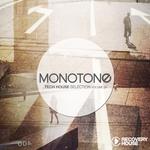 Monotone Vol 25 (Tech House Selection)