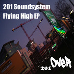 201 SOUNDSYSTEM - Flying High (Front Cover)