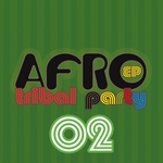 Afro Tribal Party Vol 2 EP