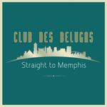 Straight To Memphis