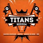 Titans Riddim