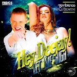 ZAMBIANCO/PAULA BENCINI - Hey DJ (Let Me High) (Front Cover)