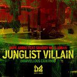 Junglist Villain/Soundboy