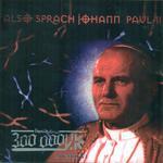 Also Sprach Johann Paul 2