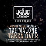 Taken Over [Kings Of Soul Presents Tai Malone]