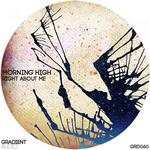 MORNING HIGH - Right About Me (Front Cover)