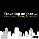 VARIOUS - Traveling On Jazz 02 (Front Cover)