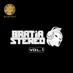 Bratia Stereo Vol 1