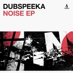 DUBSPEEKA - Noise EP (Front Cover)