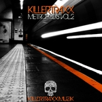 Killertraxx Metropolis Vol 2