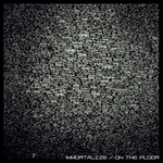 TCHPHNX - Immortalize/On The Floor (Front Cover)