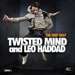 TWISTED MIND/LEO HADDAD - The Deep Beat (Front Cover)