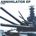 S DEF - Annihilator EP (Front Cover)