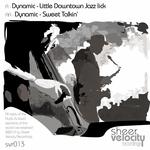 Little Downtown Jazz Lick/Sweet Talkin'