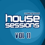 Underground House Sessions Vol 11